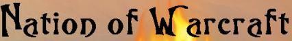..::Nation of Warcraft::.. 2.1.0 - 2.1.3 Banner
