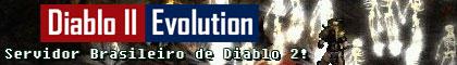 Diablo II Evolution - Diablo 2 Server ONLINE! Banner