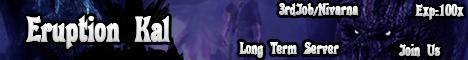 Eruption Kal - Official Started 07Aug. 300+ online Banner