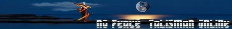 No Peace Talisman Online Banner