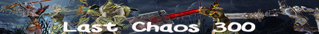 Last Chaos 300 Banner